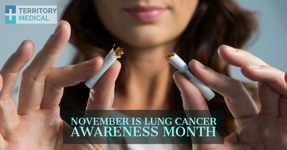 November is the Lung Cancer Awareness Month, Quit Smoking Consultations at Territory Medical Group
