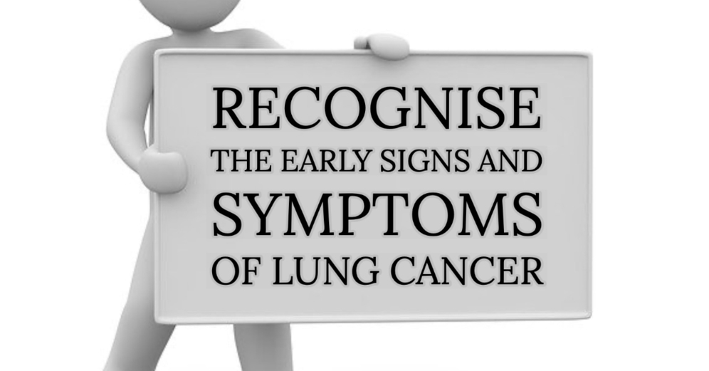 Recognise your early signs and symptoms of lung cancer, Lung Cancer Awareness Month